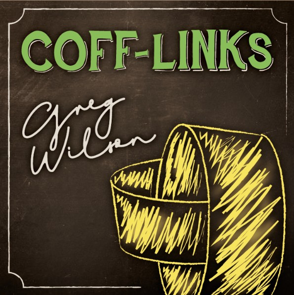 Coff-Links by Gregory Wilson & David Gripenwaldt